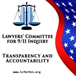 Lawyers Committee For 9 11 Inquiry Transparency and Accountability